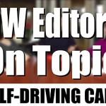 Editors on Topic: Self-Driving Cars