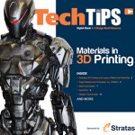 Materials in 3D Printing Tech Tip