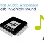 New digital power amplifiers for car audio deliver Cleaner Sound and Simplify System Design