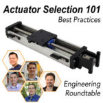 Webinar: Actuator Selection 101: Best Practices Engineering Roundtable