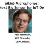 MEMS Microphones – The Next Big Sensor for IoT Devices