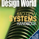 Motion system trends issue: High Power Meets High Precision in Micro Motion + more
