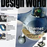 November 2016 Digital Issue: Ethernet cabling helps upgrade F-16 aircraft + More
