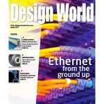March 2017 Digital Issue: Ethernet from the ground up + more