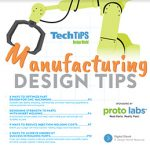 Manufacturing Design Tips from Proto Labs