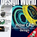 June 2017 Digital Issue: How CAD is changing the way you design + more