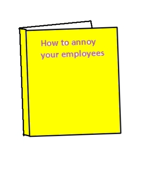 how-to-annoy-your-employees